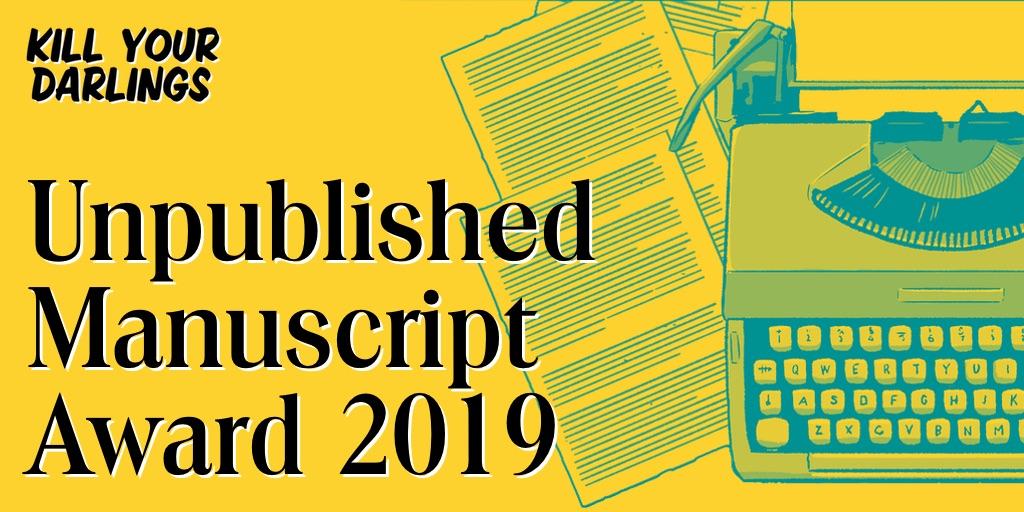 Kill Your Darlings Unpublished Manuscript Award 2019 banner