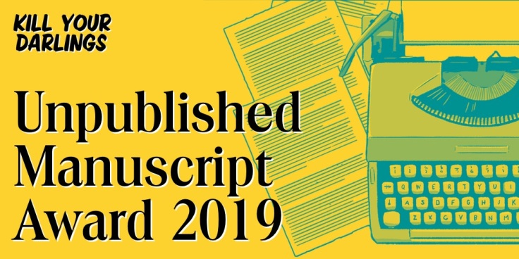 Kill Your Darlings Unpublished Manuscript Award 2019 banner